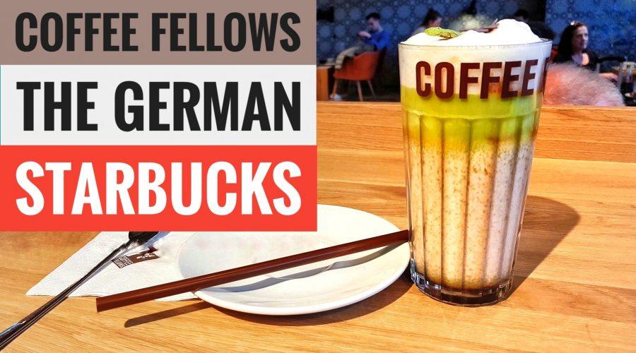 The German starbucks - coffee fellows