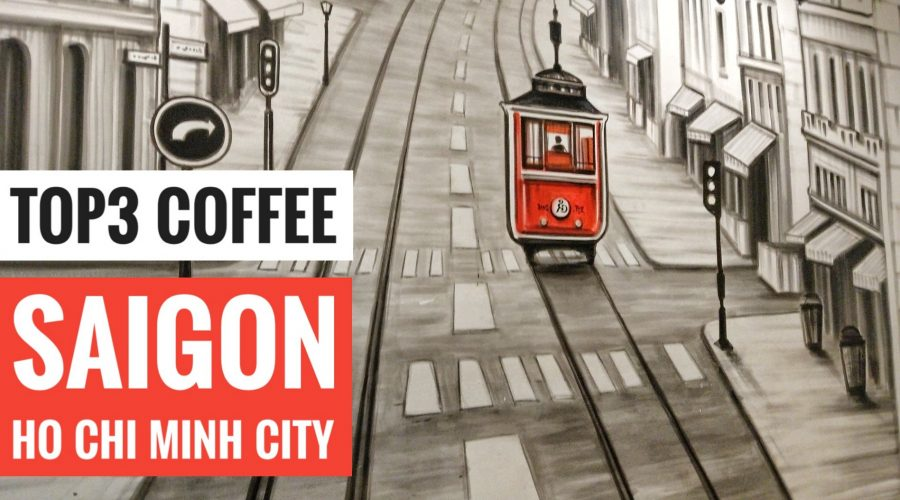 Best coffee in Ho Chi Minh City